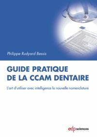 Accentsonline.fr Guide pratique de la CCAM dentaire - L'art d'utiliser avec intelligence la nouvelle nomenclature Image