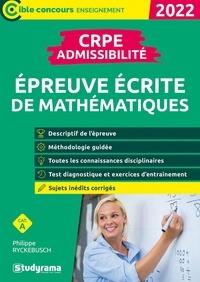 Philippe Ryckebusch - CRPE - Admissibilité - épreuve de mathématiques - 2022.