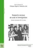 Philippe Rygiel et Natacha Lillo - Rapports sociaux de sexe et immigration - Mondes atlantiques XIXe-XXe siècles.