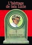 Philippe Saimbert - L'héritage de tata Lucie.
