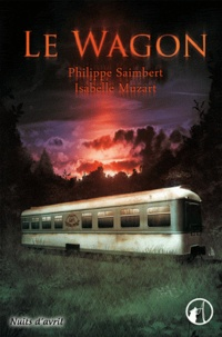 Philippe Saimbert et Isabelle Muzart - Le wagon.