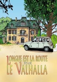 Philippe Saimbert - Longue est la route pour le Valhalla.