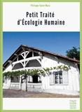 Philippe Saint Marc - Petit traité d'écologie humaine.