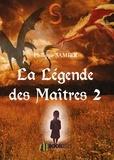 Philippe Samier - La Légende des Maîtres 2.