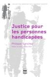 Philippe Sanchez - Justice pour les personnes handicapées.