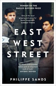 Philippe Sands - East West Street - On the Origins of Genocide and Crimes Against Humanity.