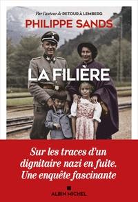Philippe Sands - La filière.