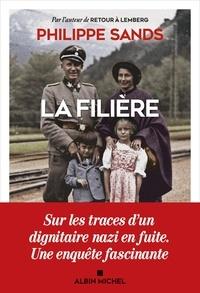Astrid von Busekist et Philippe Sands - La Filière.