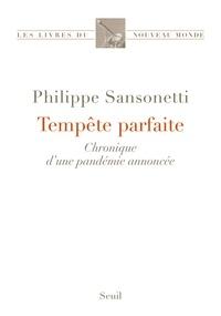 Philippe Sansonetti - Tempête parfaite - Chronique d'une pandémie annoncée.