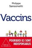 Philippe Sansonetti - Vaccins.