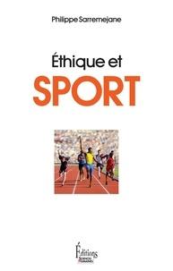 Philippe Sarremejane - Ethique et sport.