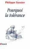 Philippe Sassier - Pourquoi la tolérance.
