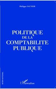 Philippe Saunier - Politique de la comptabilité publique.