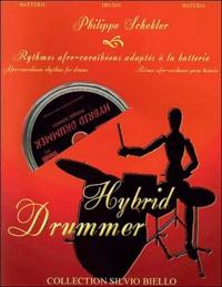 Philippe Schekler - Hybrid Drummer - Rythmes afro-caribéens adaptés à la batterie.