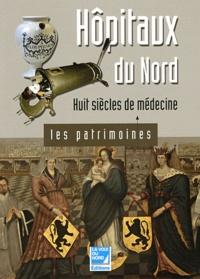 Philippe Scherpereel - Hôpitaux du Nord - Huit siècles de médecine.