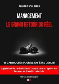 Philippe Schleiter - Management : le grand retour du réel - 15 cartouches pour ne pas être démuni.