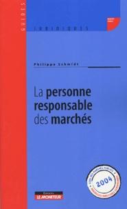 Philippe Schmidt - La personne responsable des marchés.