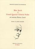 Philippe Schmitt-Kummerlee - Max Jacob au Grand Quartier Général Nollet - Un nouveau Bateau Lavoir.