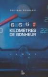 Philippe Schweizer - 666 kilomètres de bonheur.