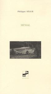 Philippe Ségur - Messal.