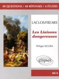 Philippe Segura - Les Liaisons dangereuses.