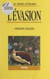 Philippe Sellier - L'évasion.