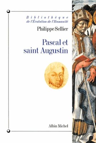 Pascal et saint Augustin - Philippe Sellier - Format PDF - 9782226198679 - 9,49 €