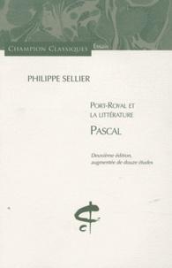 Philippe Sellier - Port-Royal et la littérature - Tome 1, Pascal.