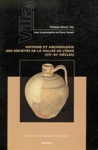 Philippe Sénac - Villa 3. Histoire et archéologie des sociétés de la Vallée de L'Èbre (VII-XIe siècles).