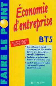 Philippe Senaux et Dorothée Soret-Catteau - Économie d'entreprise - BTS toutes sections tertiaires, nouvelles épreuves.