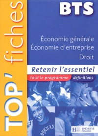 Philippe Senaux et Dorothée Soret-Catteau - Economie générale, économie d'entreprise, droit BTS.
