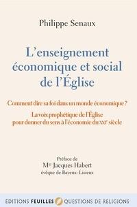 Philippe Senaux - L'enseignement économique et social de l'Eglise.