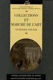 Philippe Sénéchal et Monica Pétri-Hamard - Collections et marché de l'art - En France 1789-1848.