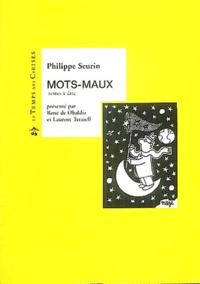 Philippe Seurin - Mots-Maux.