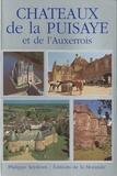 Philippe Seydoux - Châteaux de la Puisaye et de l'Auxerrois.