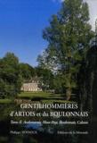 Philippe Seydoux - Gentilhommières d'Artois et du Boulonnais - Tome 2, Audomarois, Haut Pays, Boulonnais, Calaisis.