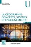 Philippe Sierra - La géographie : concepts, savoirs et enseignements.