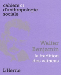 Philippe Simay - Walter Benjamin - La tradition des vaincus.