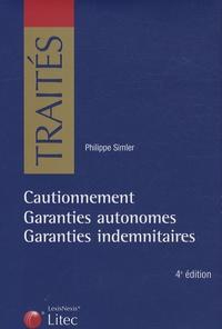 Philippe Simler - Cautionnement - Garanties autonomes - garanties indemnitaires.