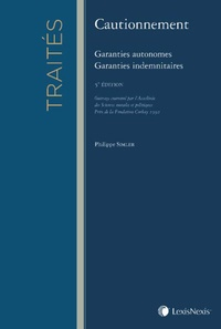 Philippe Simler - Cautionnement - Garanties autonomes, garanties indemnitaires.
