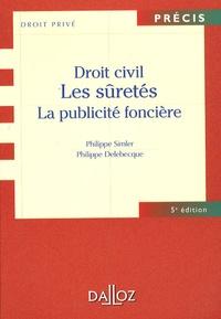 Philippe Simler et Philippe Delebecque - Droit civil - Les sûretés, la publicité foncière.