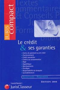 Philippe Simler - Le crédit & ses garanties.