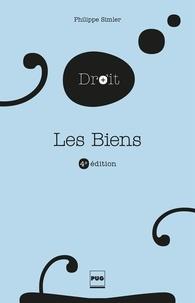 Philippe Simler - Les biens - 4è édition.