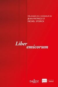 Philippe Simler et Nicolas Rontchevsky - Liber amicorum - Mélanges en l'honneur de Jean-Patrice et Michel Storck.