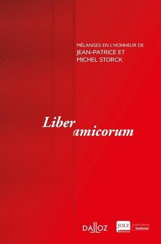 Liber amicorum. Mélanges en l'honneur de Jean-Patrice et Michel Storck