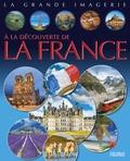 Philippe Simon et Christine Sagnier - A la découverte de la France.