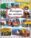 Philippe Simon et Marie-Laure Bouet - L'imagerie des camions.