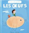 Philippe Simon et Nicolas Gouny - Les oeufs.