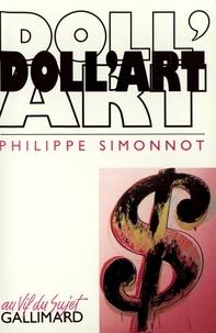 Philippe Simonnot - Doll'Art.