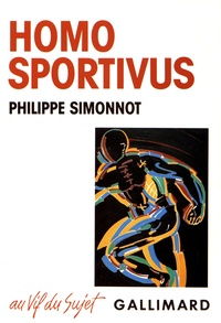 Philippe Simonnot - Homo sportivus - Sport, capitalisme et religion.